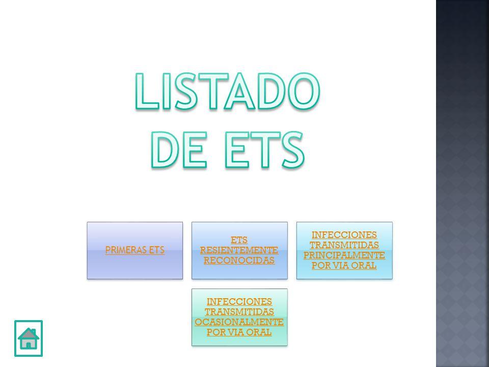 LISTADO DE ETS PRIMERAS ETS ETS RESIENTEMENTE RECONOCIDAS