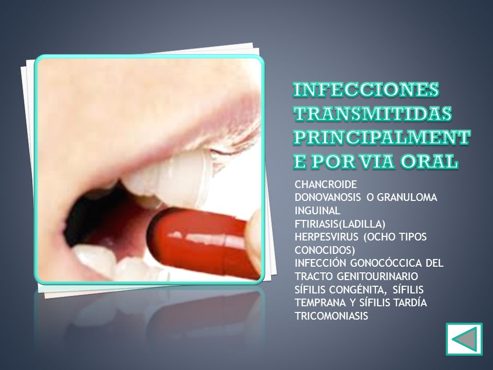 INFECCIONES TRANSMITIDAS PRINCIPALMENTE POR VIA ORAL