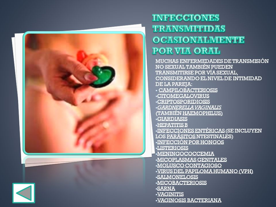 INFECCIONES TRANSMITIDAS OCASIONALMENTE POR VIA ORAL