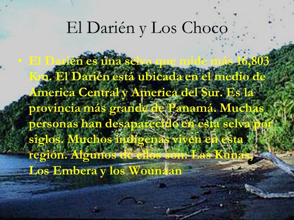 El Darién y Los Choco