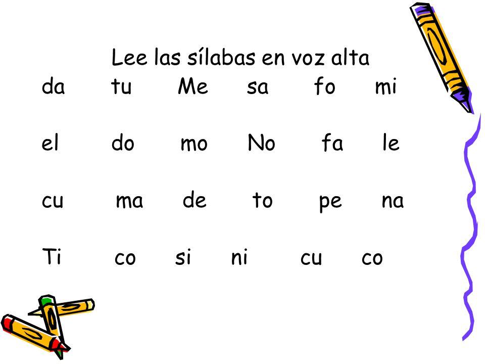 Lee las sílabas en voz alta