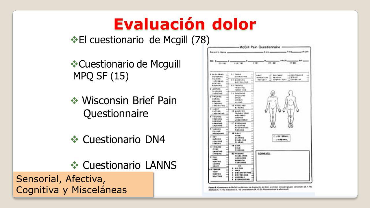 Evaluación dolor Questionnaire Cuestionario DN4 Cuestionario LANNS
