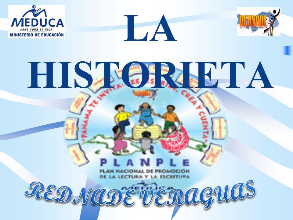 LA HISTORIETA REDNADE VERAGUAS
