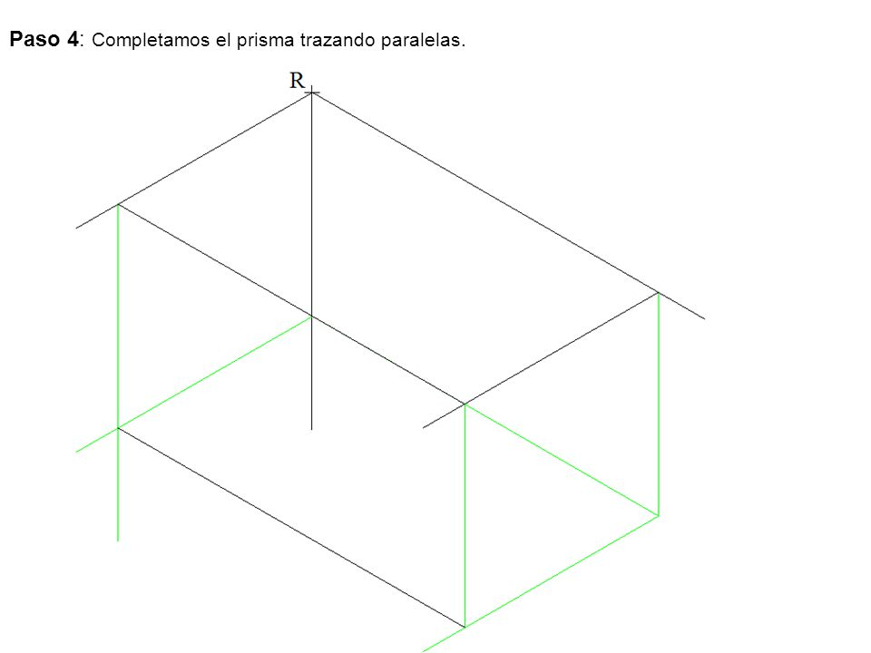 Paso 4: Completamos el prisma trazando paralelas.