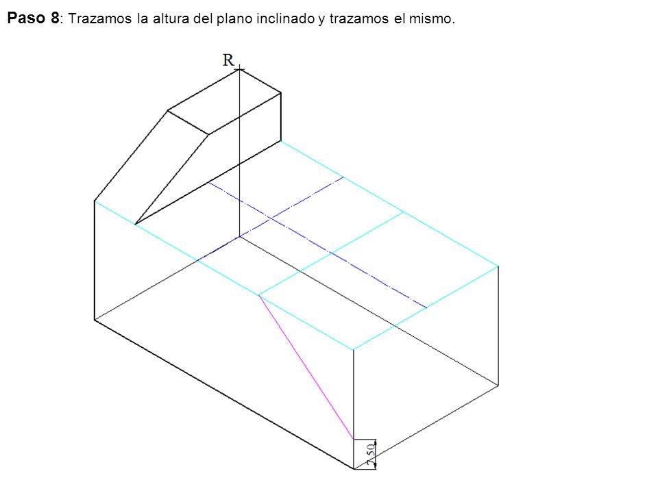 Paso 8: Trazamos la altura del plano inclinado y trazamos el mismo.