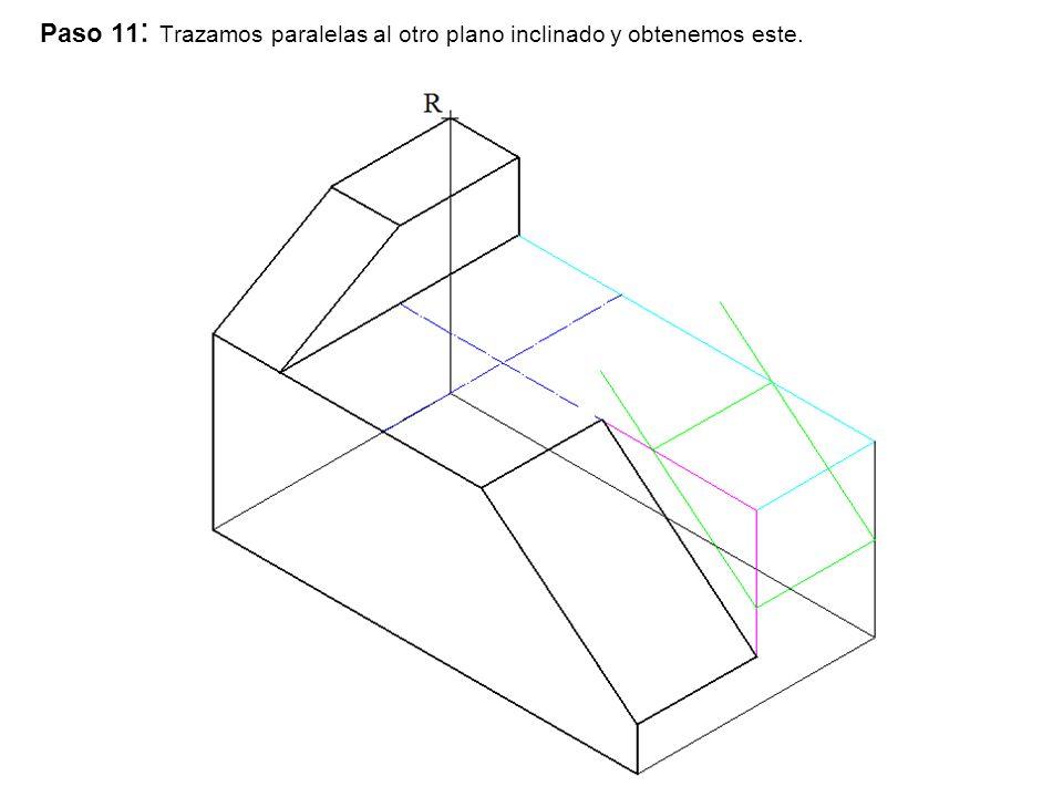 Paso 11: Trazamos paralelas al otro plano inclinado y obtenemos este.