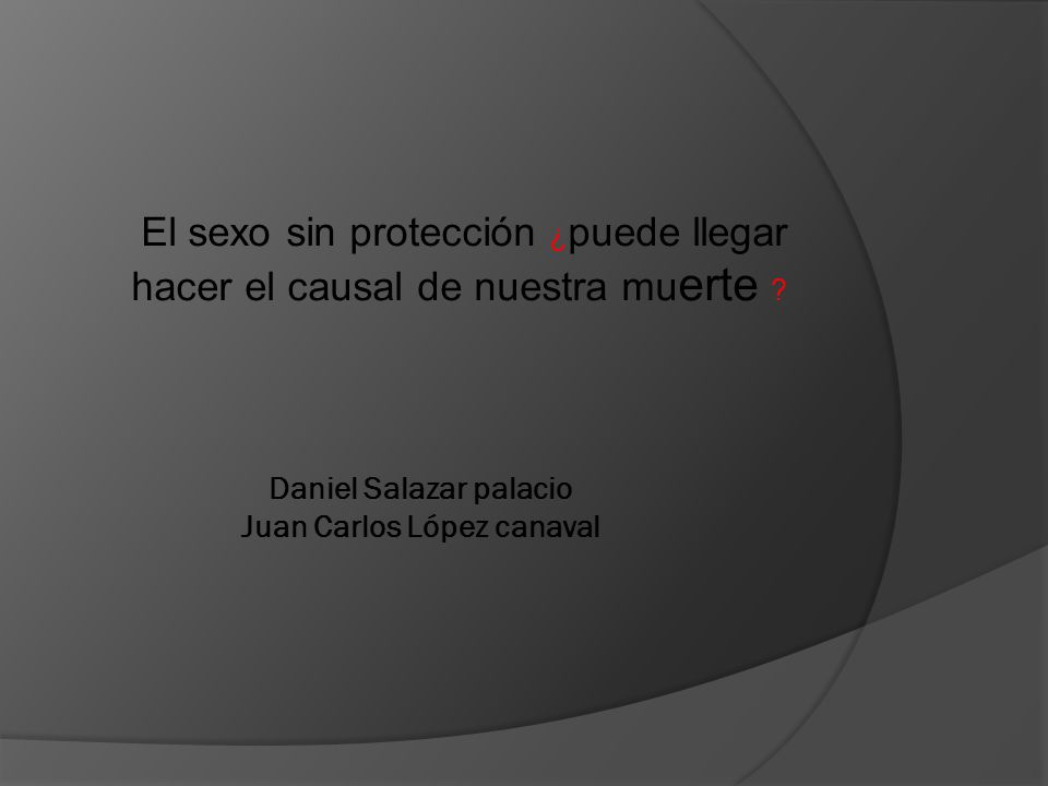 Daniel Salazar palacio Juan Carlos López canaval