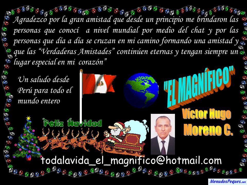 EL MAGNÍFICO Víctor Hugo Moreno C.