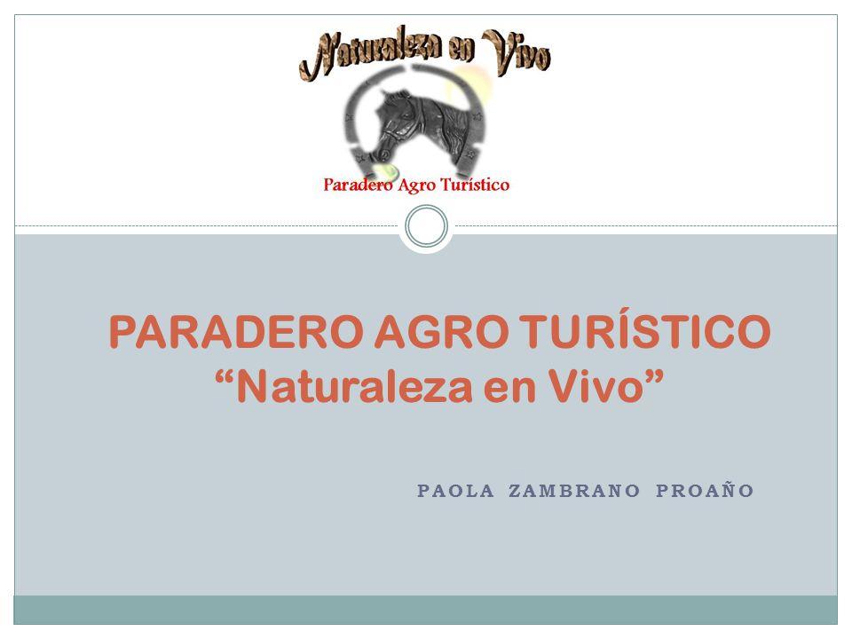 PARADERO AGRO TURÍSTICO Naturaleza en Vivo