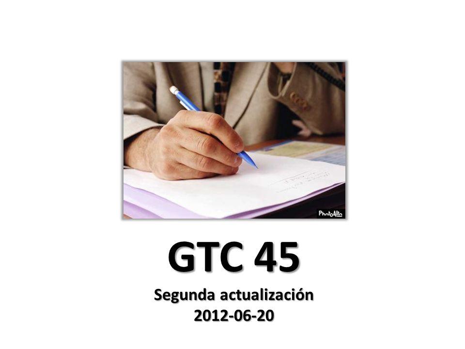 GTC 45 Segunda actualización 2012-06-20