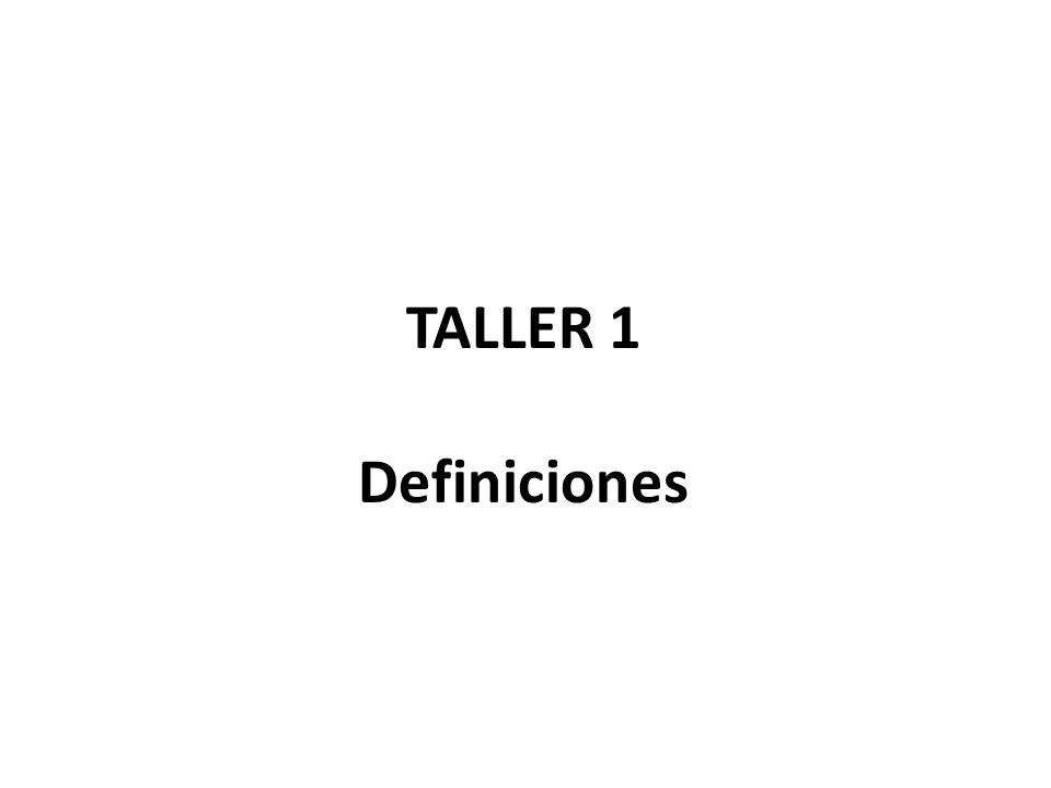 TALLER 1 Definiciones