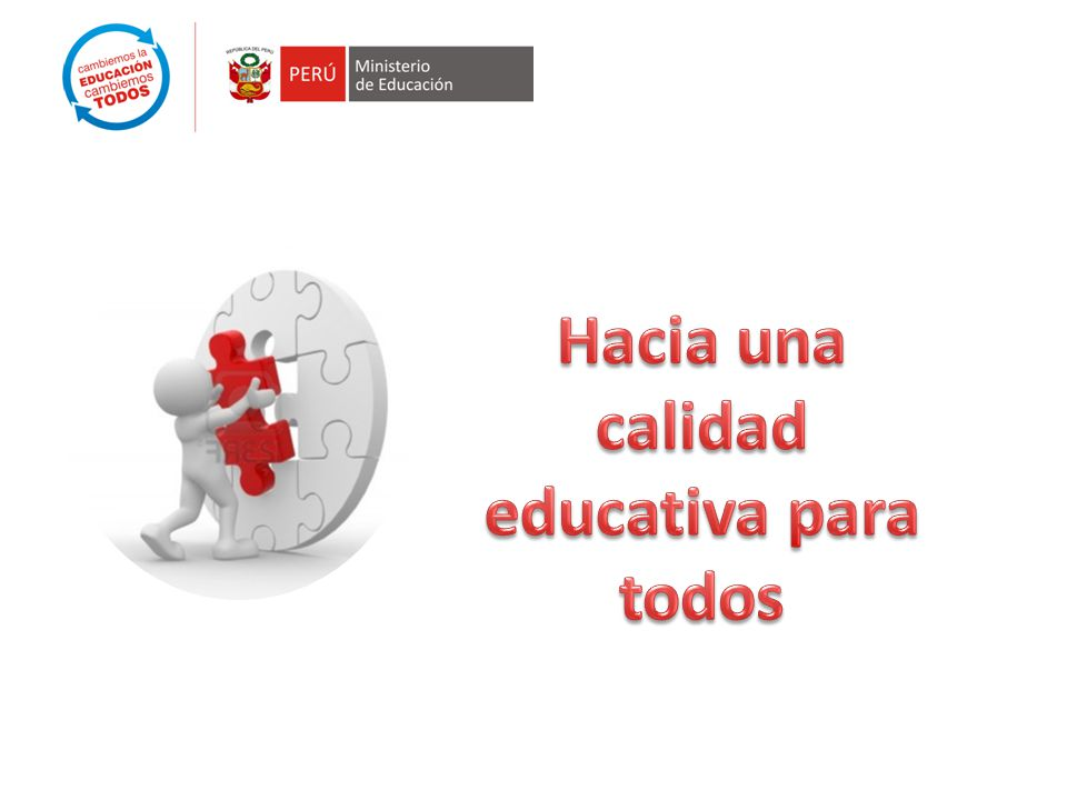 Hacia una calidad educativa para todos