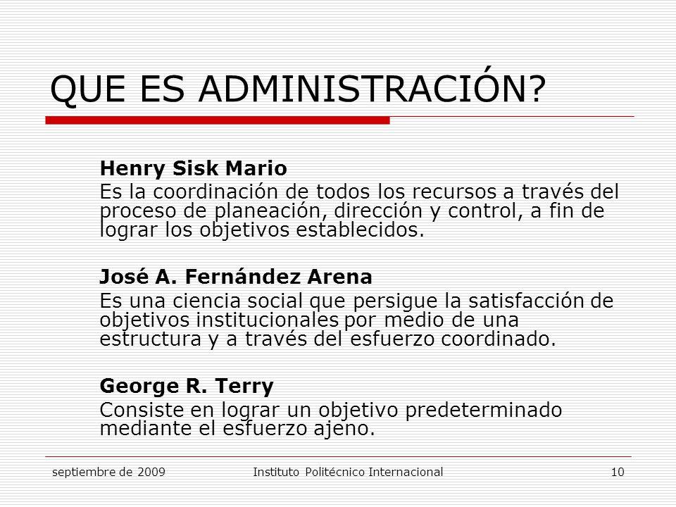 QUE ES ADMINISTRACIÓN Henry Sisk Mario