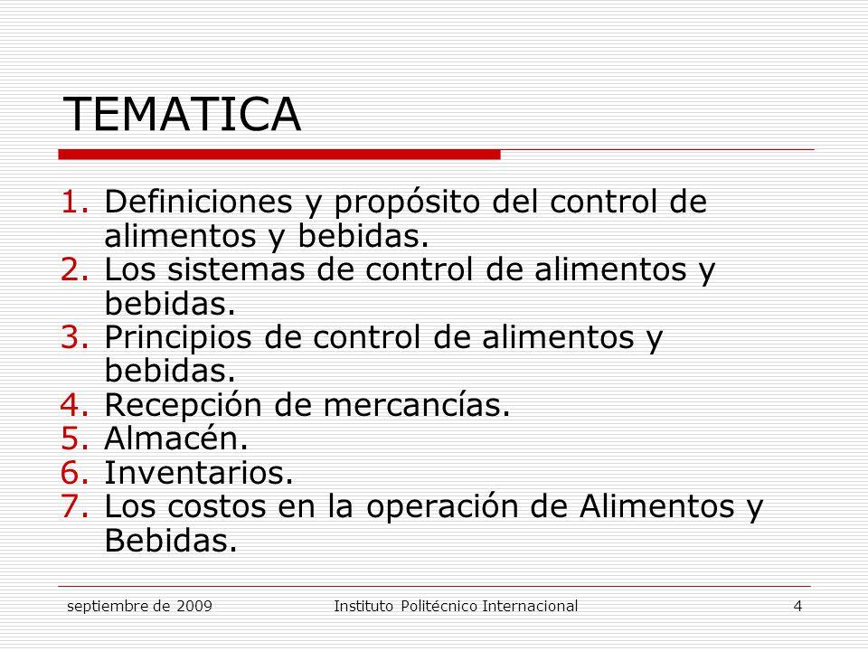 TEMATICA Definiciones y propósito del control de alimentos y bebidas.