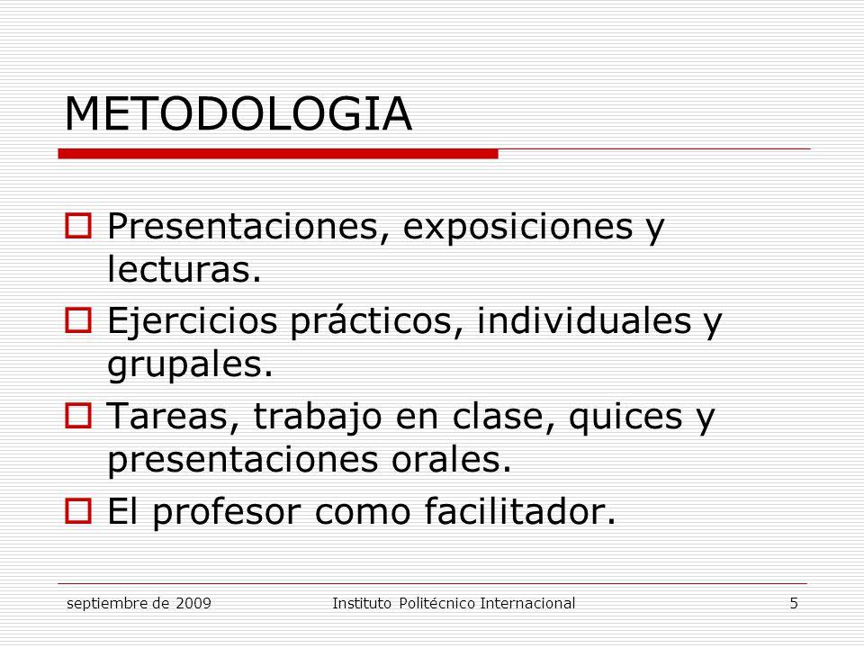 METODOLOGIA Presentaciones, exposiciones y lecturas.