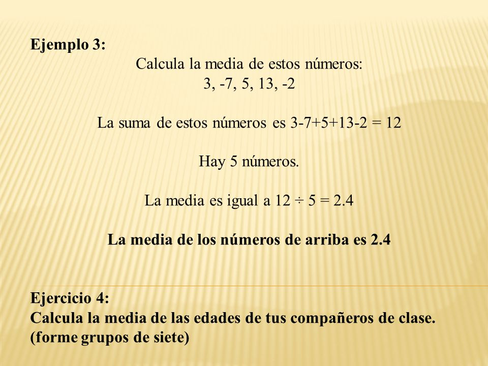 La media de los números de arriba es 2.4