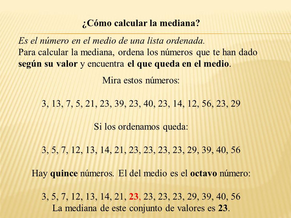 ¿Cómo calcular la mediana