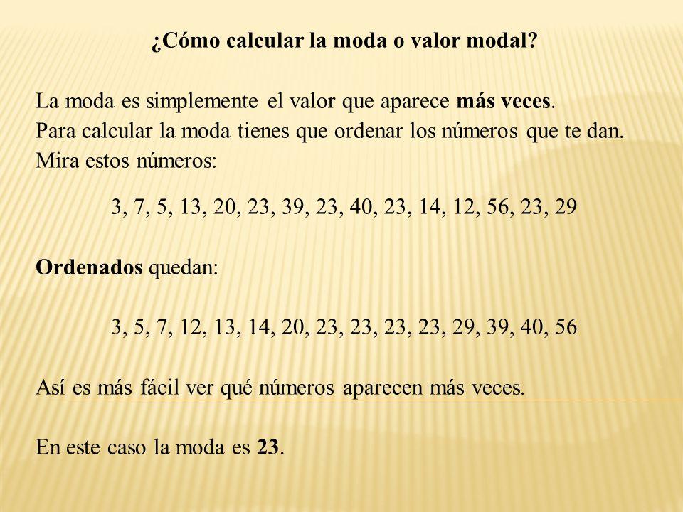¿Cómo calcular la moda o valor modal