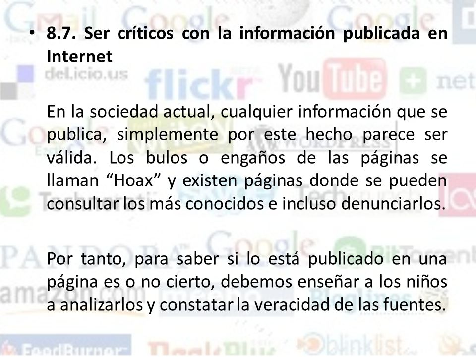 8.7. Ser críticos con la información publicada en Internet