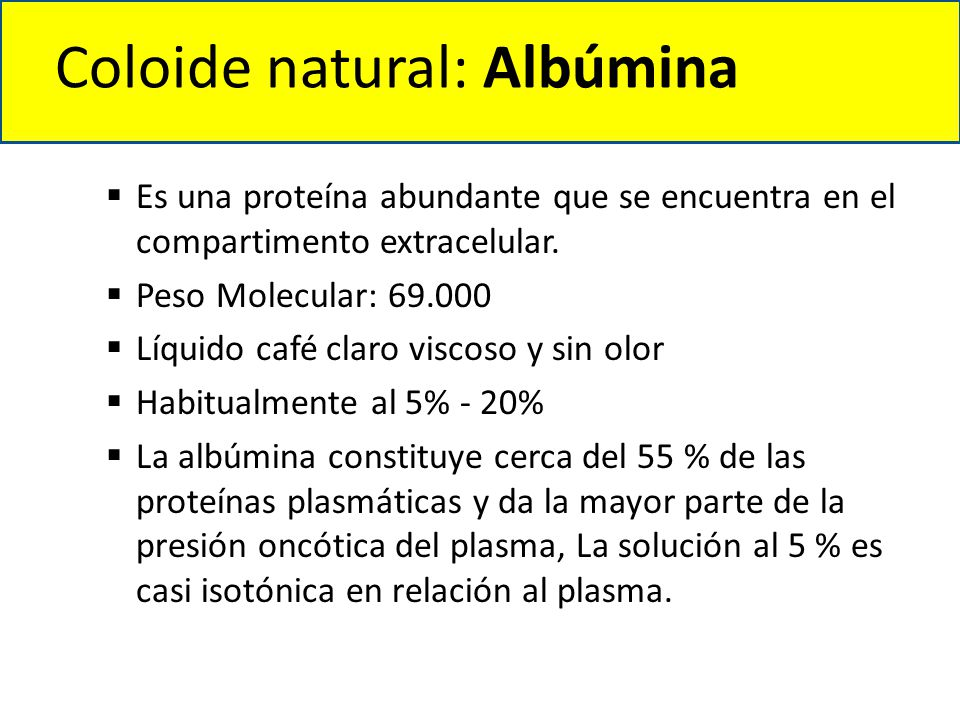 Coloide natural: Albúmina