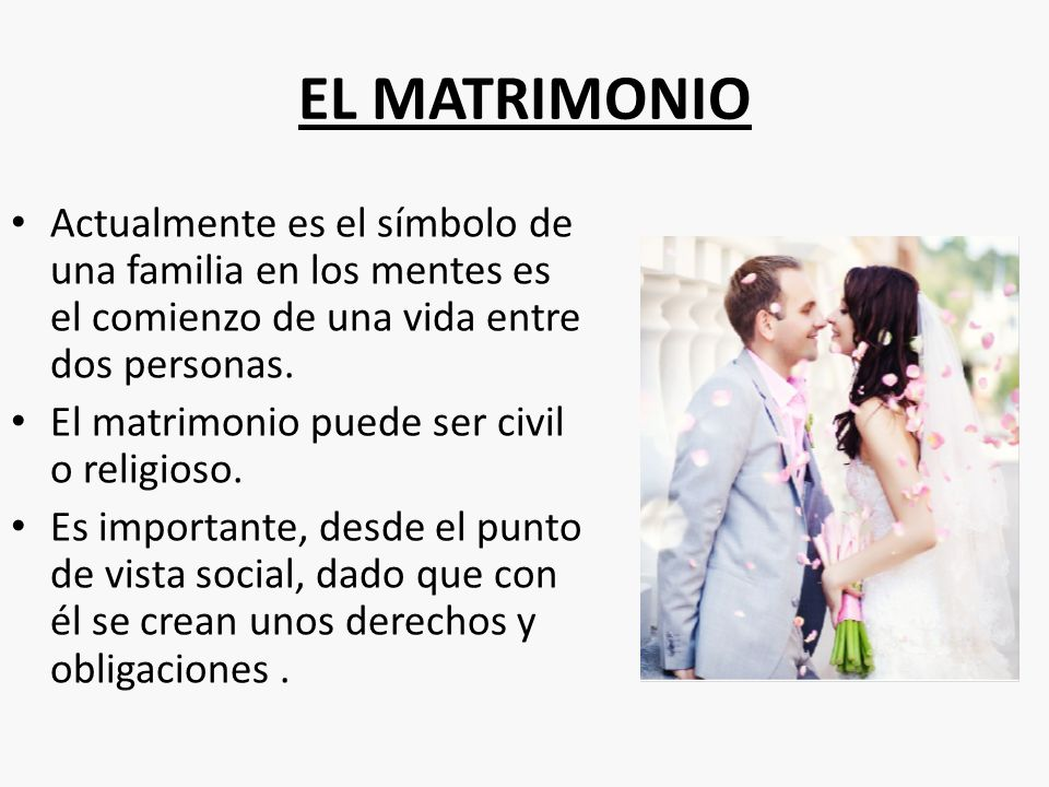 Matrimonio Que Es El : El matrimonio y divorcio ppt video online descargar