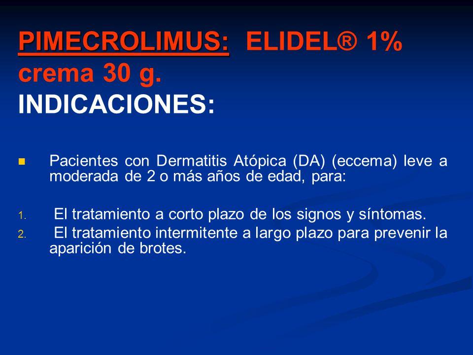 PIMECROLIMUS: ELIDEL® 1% crema 30 g. INDICACIONES: