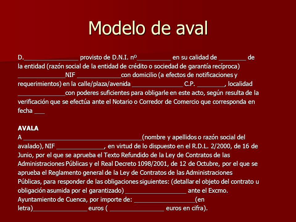 Modelo de aval D.________________ provisto de D.N.I. nº__________ en su calidad de ________ de.