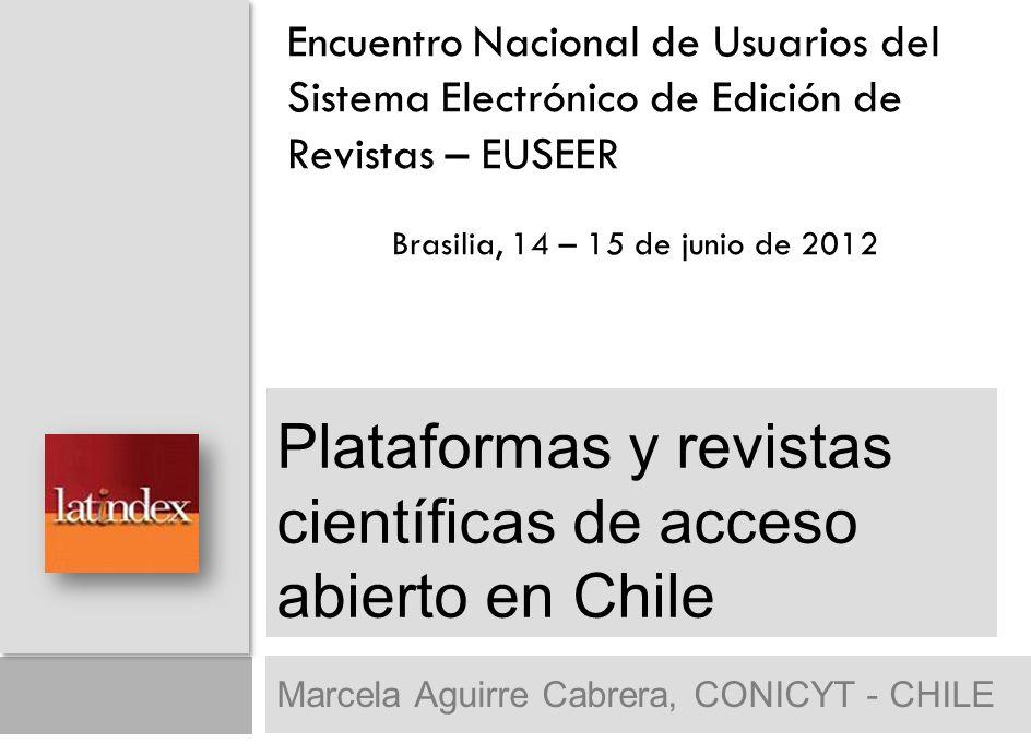 Plataformas y revistas científicas de acceso abierto en Chile