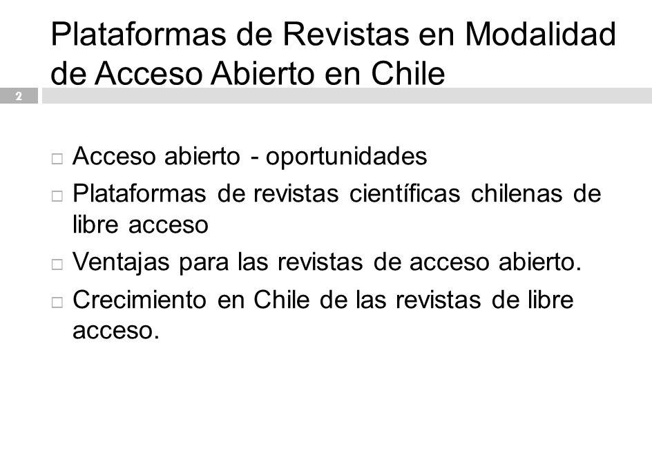 Plataformas de Revistas en Modalidad de Acceso Abierto en Chile