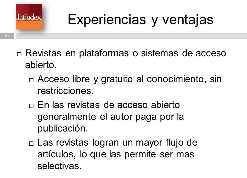 Experiencias y ventajas