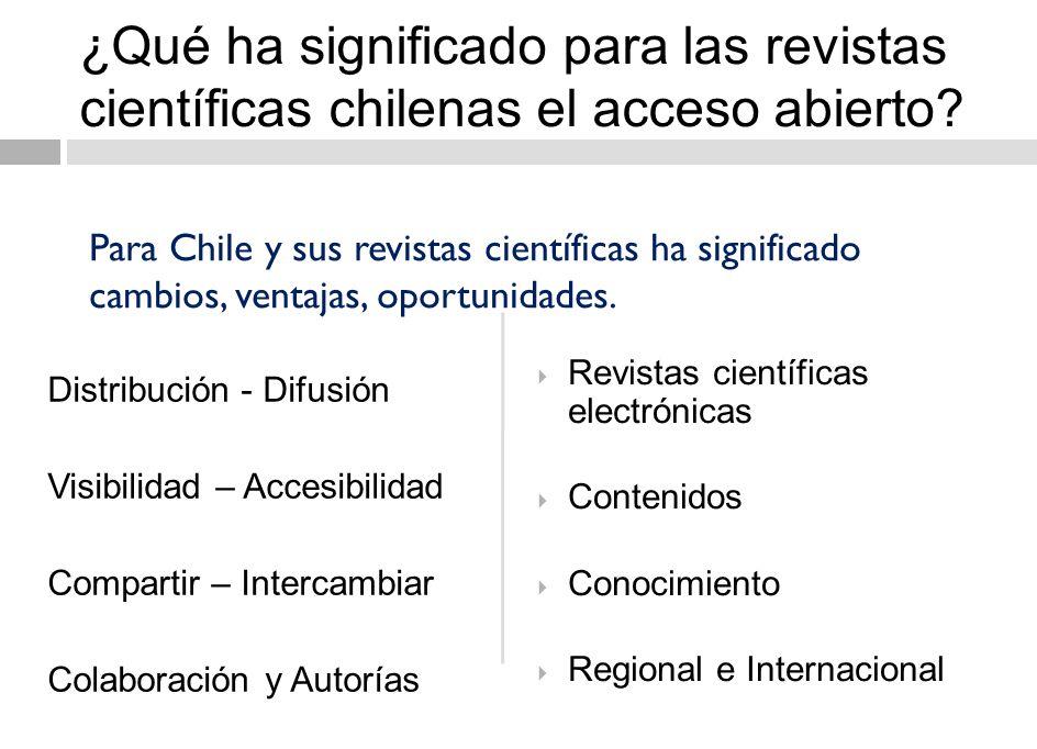 ¿Qué ha significado para las revistas científicas chilenas el acceso abierto