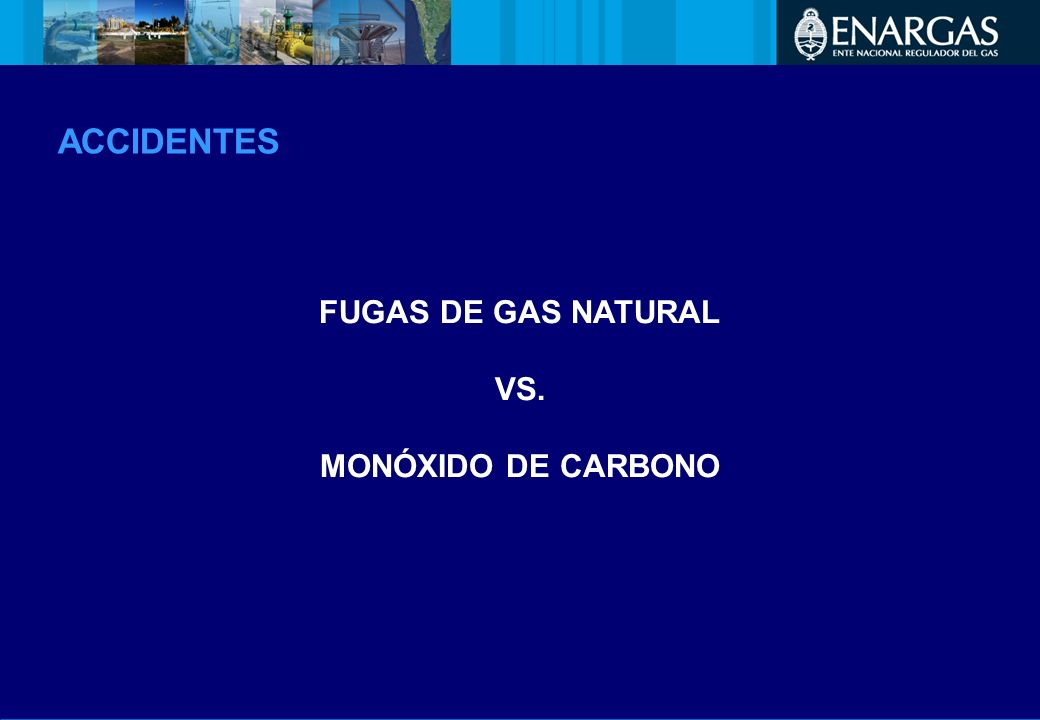 FUGAS DE GAS NATURAL VS. MONÓXIDO DE CARBONO