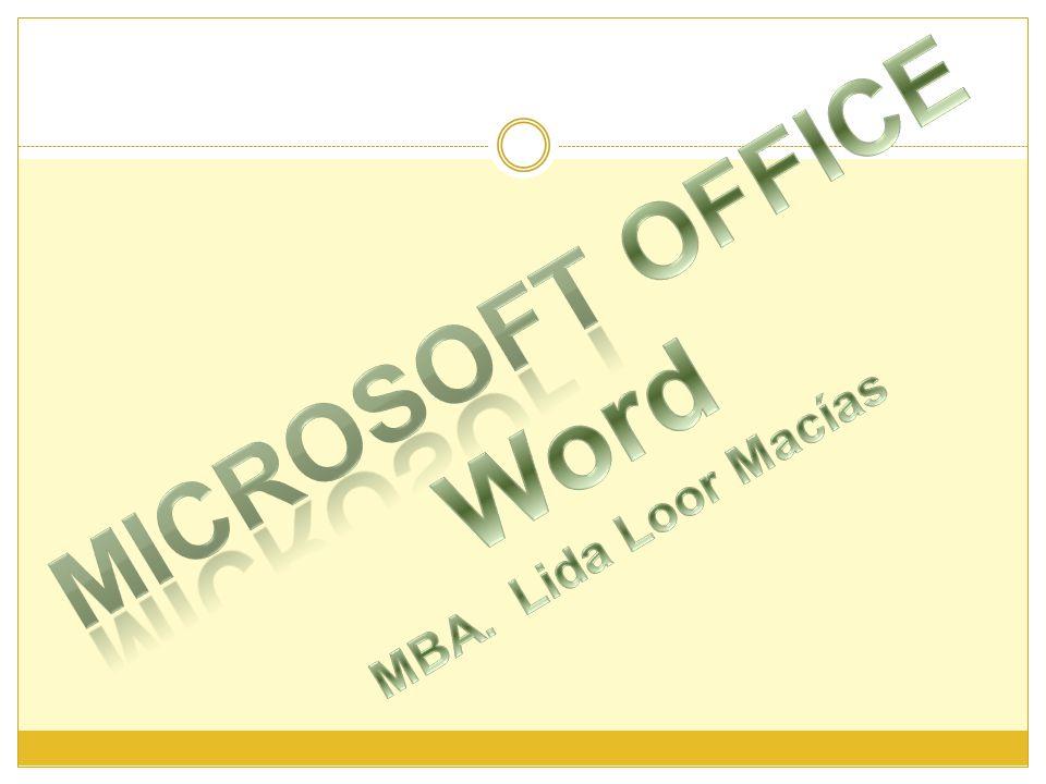 Microsoft OFFICE Word MBA. Lida Loor Macías