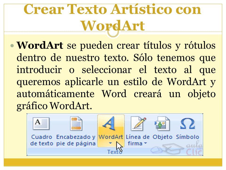 Crear Texto Artístico con WordArt
