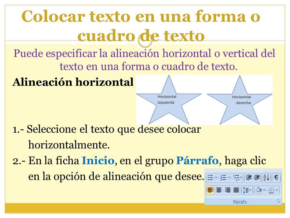 Colocar texto en una forma o cuadro de texto