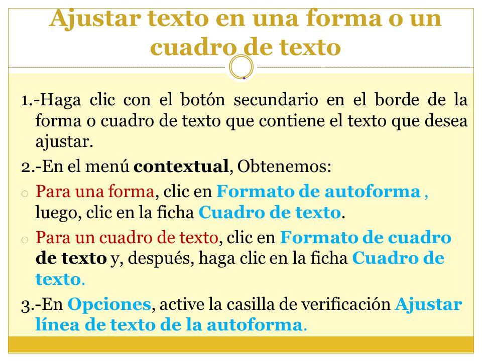 Ajustar texto en una forma o un cuadro de texto
