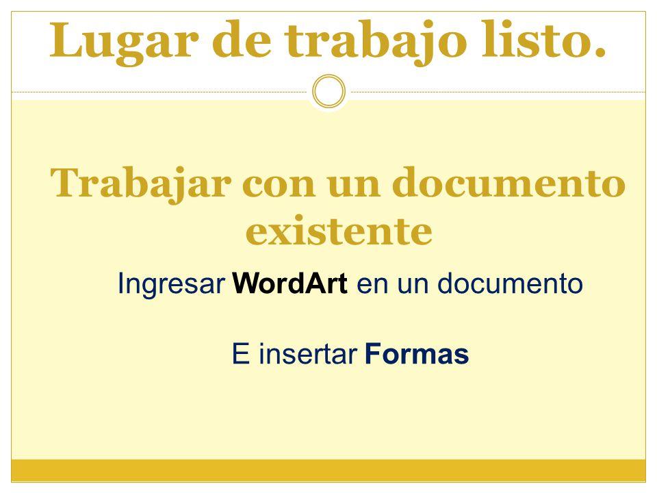 Trabajar con un documento existente