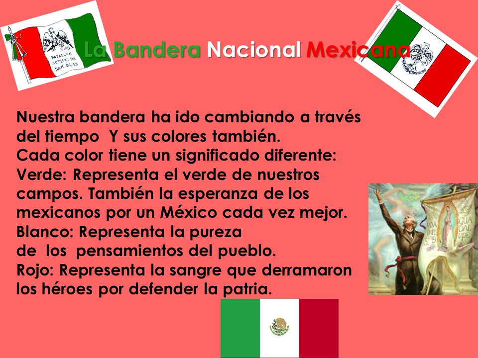 La Bandera Nacional Mexicana