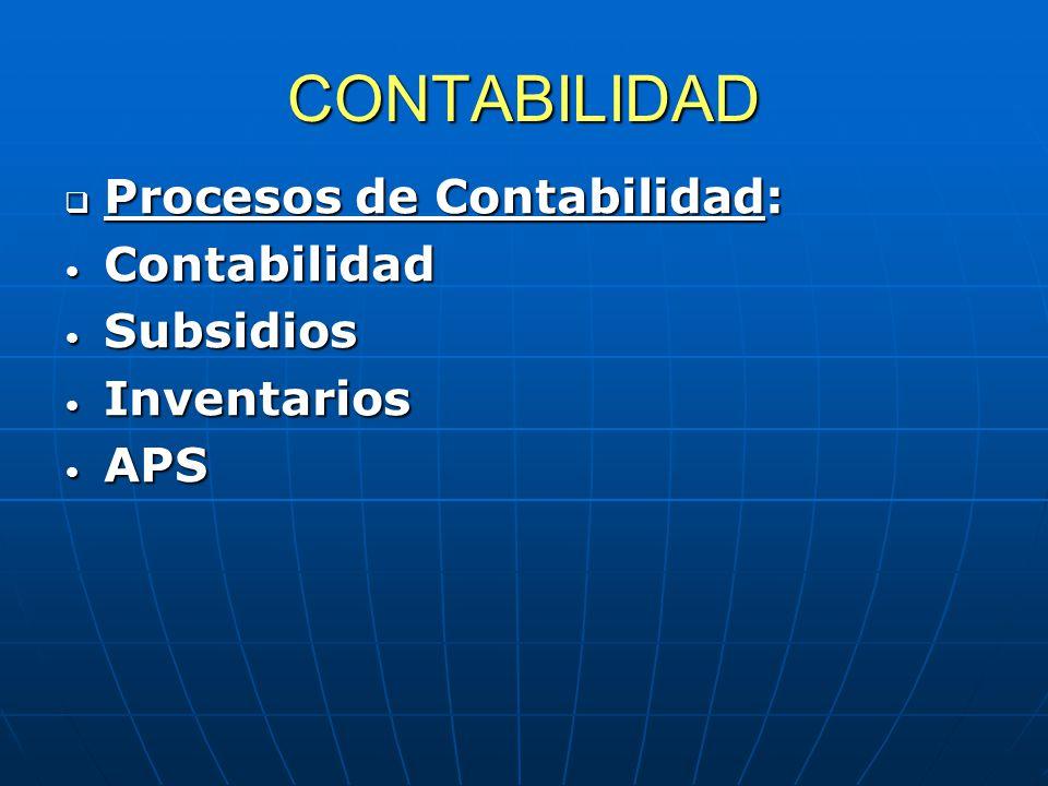 CONTABILIDAD Procesos de Contabilidad: Contabilidad Subsidios