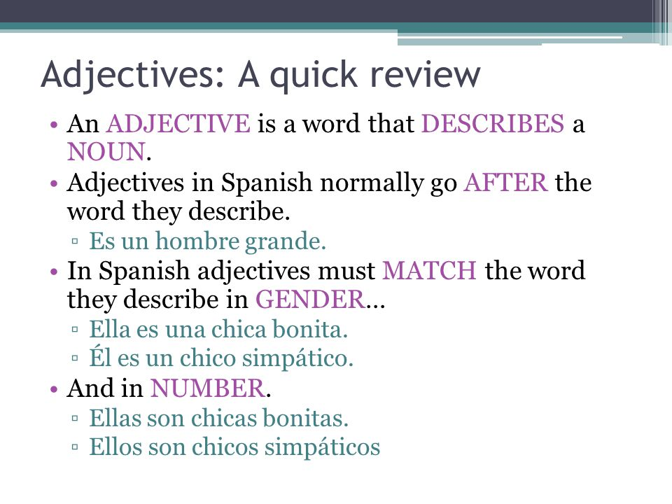 Adjectives: A quick review