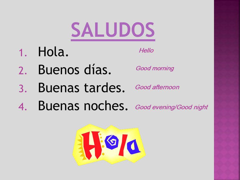 A saying hello and goodbye ppt descargar - Buenos dias buenas noches ...