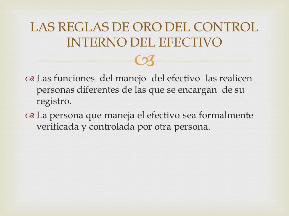 LAS REGLAS DE ORO DEL CONTROL INTERNO DEL EFECTIVO