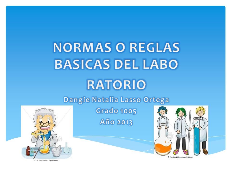 NORMAS O REGLAS BASICAS DEL LABO Dangie Natalia Lasso Ortega
