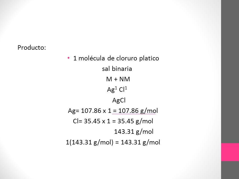 1 molécula de cloruro platico