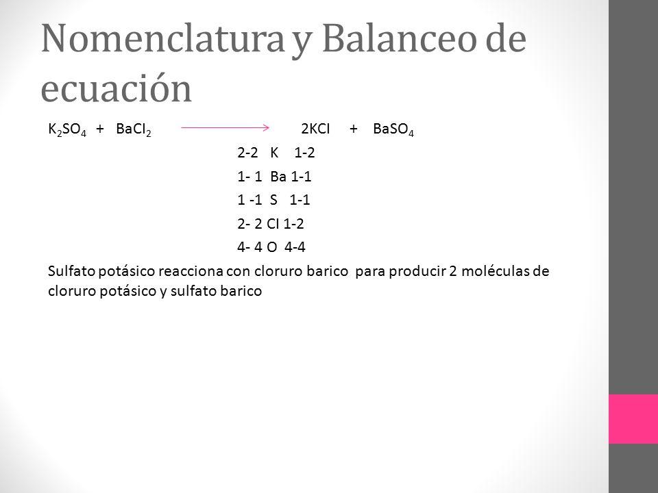 Nomenclatura y Balanceo de ecuación