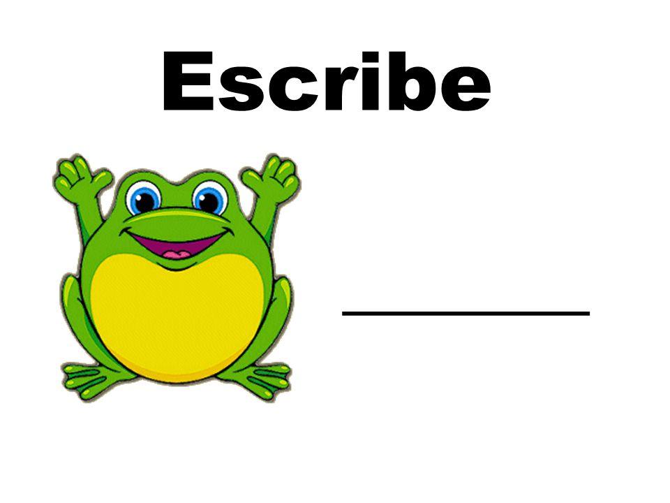 Escribe ______