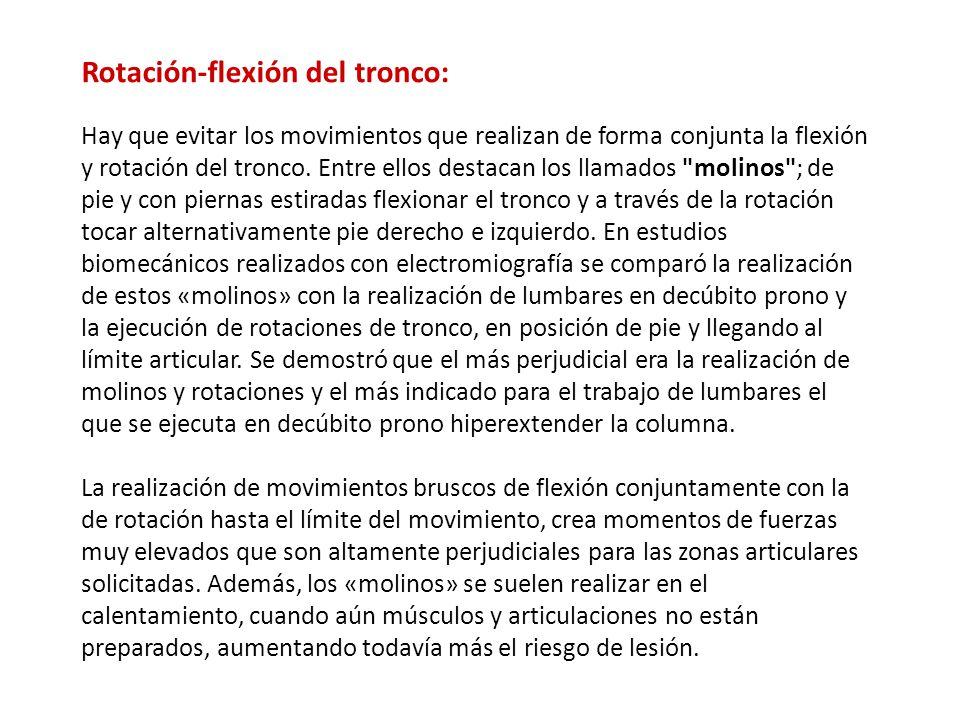 Rotación-flexión del tronco: