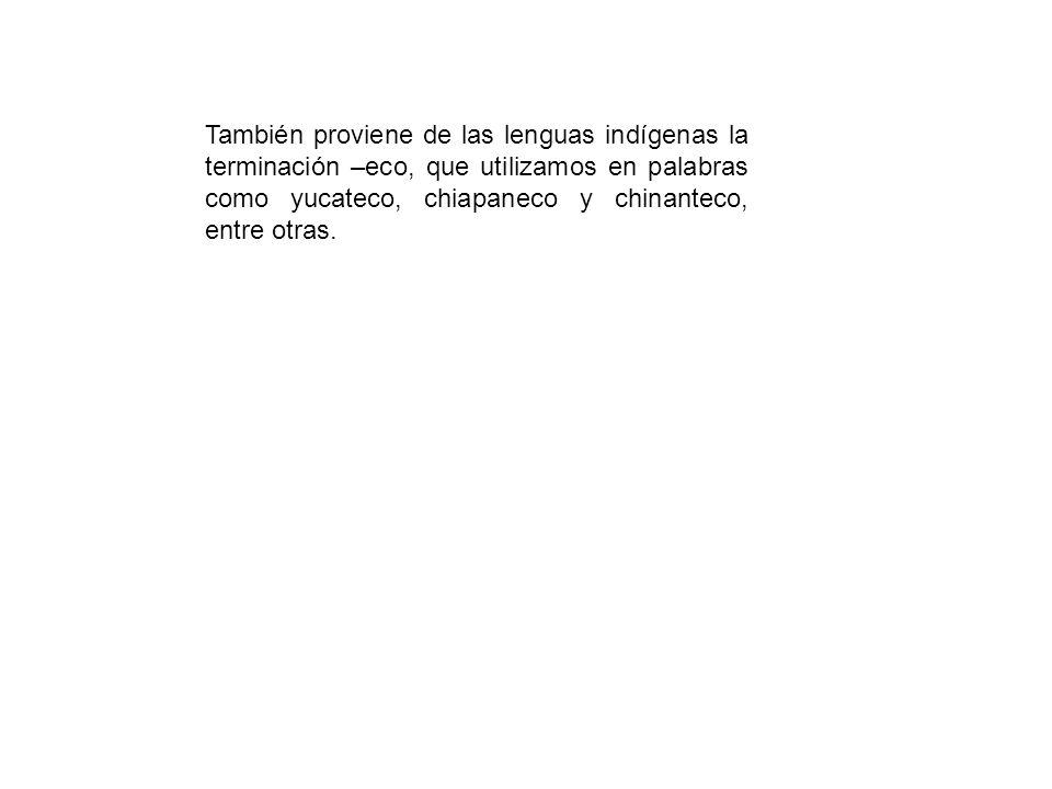 El espa ol de m xico ppt descargar for De que lengua proviene la palabra jardin