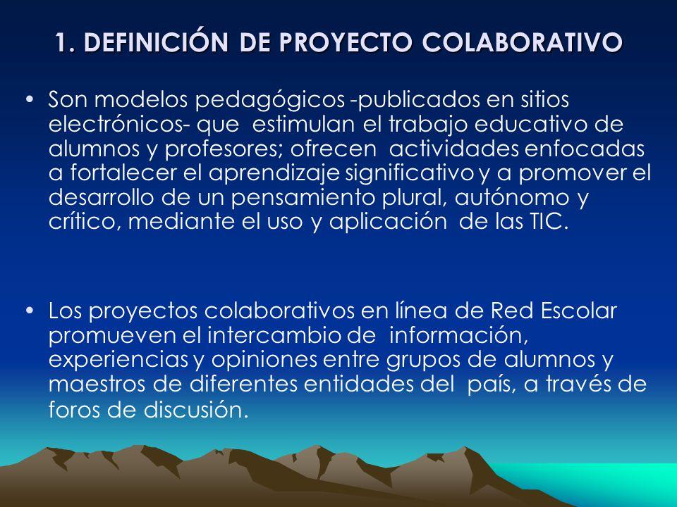 1. DEFINICIÓN DE PROYECTO COLABORATIVO