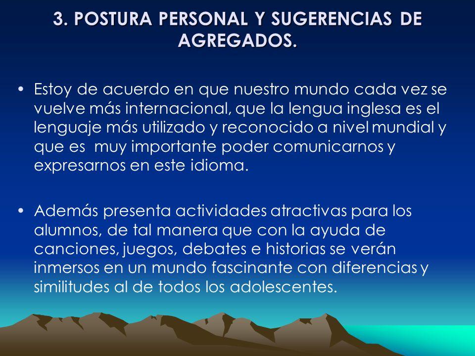 3. POSTURA PERSONAL Y SUGERENCIAS DE AGREGADOS.